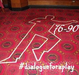 hash-tag dialogueforaplay 76-90