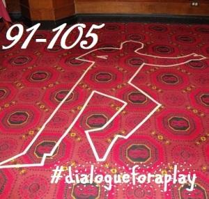 hash-tag dialogueforaplay 91-105